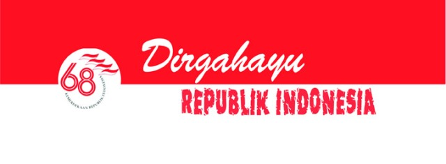Dirgahayu Republik Indonesia ke - 68 Th